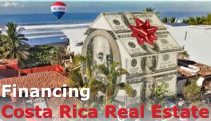 Financing Costa Rica Real Estate